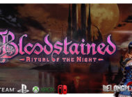 Обзор игры Bloodstained: The Ritual Of The Night