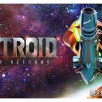 Обзор геймдизайна игры Metroid: Samus Returns и история серии Метроид