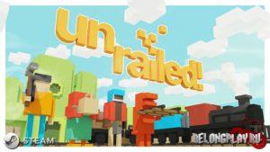 Игра Unrailed! – кооперативный ж/д симулятор