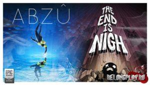 Бесплатная раздача игр ABZU и THE END IS NIGH в Epic Games Store