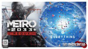 Бесплатная раздача игр Metro 2033 Redux и Everything в Epic Games Store