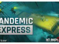 """Обзор Pandemic Express – шутер в котором ты можешь быть """"зомби"""""""