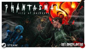 Phantasmal: Survival Horror Roguelike стала бесплатной в Steam