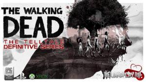 Сборник The Walking Dead: The Telltale Definitive Series вышел для PS4, Xbox One и в EGS