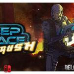 Впечатления от игры Deep Space Rush – био-угроза не пройдет!