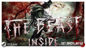 Полное прохождение хоррора The Beast Inside