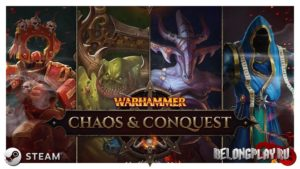 Бесплатная MMO-стратегия Warhammer: Chaos And Conquest в Steam