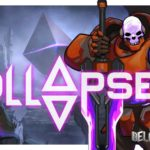 Обзор игры Collapsed – охота на леди Пандору
