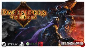 Впечатления от игры Darksiders: Genesis – Раздор и Война на страже!
