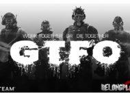 Бета-тестирование хоррор-шутера GTFO
