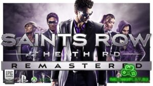Обзор Saints Row: The Third Remastered – святой ремастер