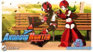 Впечатления от Android Hunter A – неудачный последователь МегаМэна